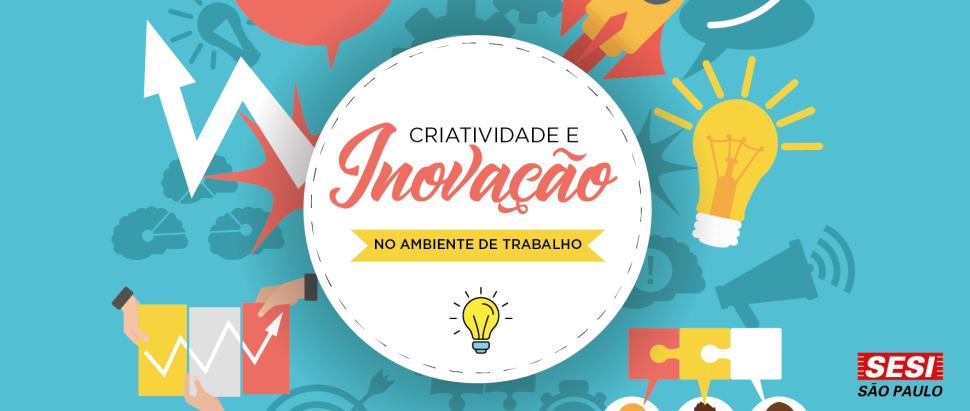Curso: Criatividade e Inovação no Ambiente de Trabalho