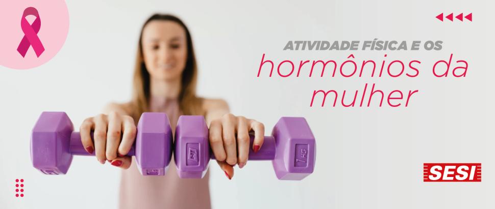 Exercício Físico e a relação com os hormônios durante o ciclo menstrual