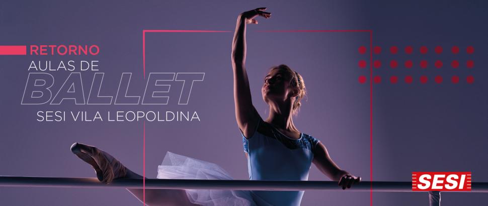 Aulas de Ballet retornam na unidade Vila Leopoldina